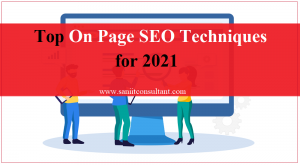 Top On Page SEO Techniques for 2021
